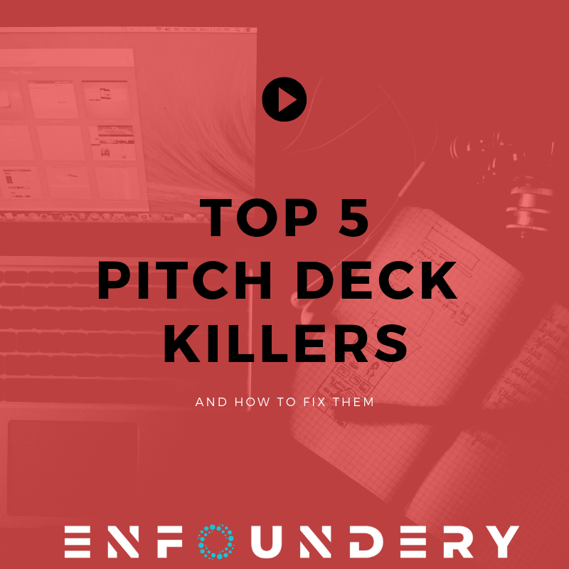 Top 5 pitch deck killers that put investors off - Enfoundery